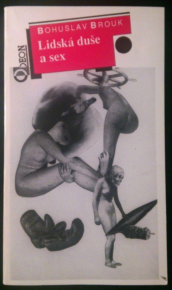 Czech avant-garde Bohuslav Brouk LIDSKA DUSE A SEX reprint