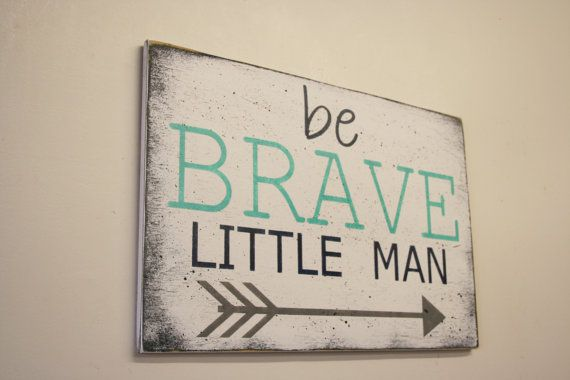Be Brave Little Man Wood Sign Boys Nursery by RusticlyInspired