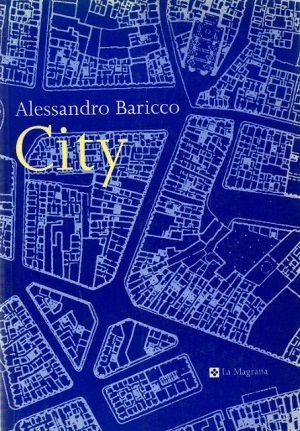 Baricco, Alessandro - City
