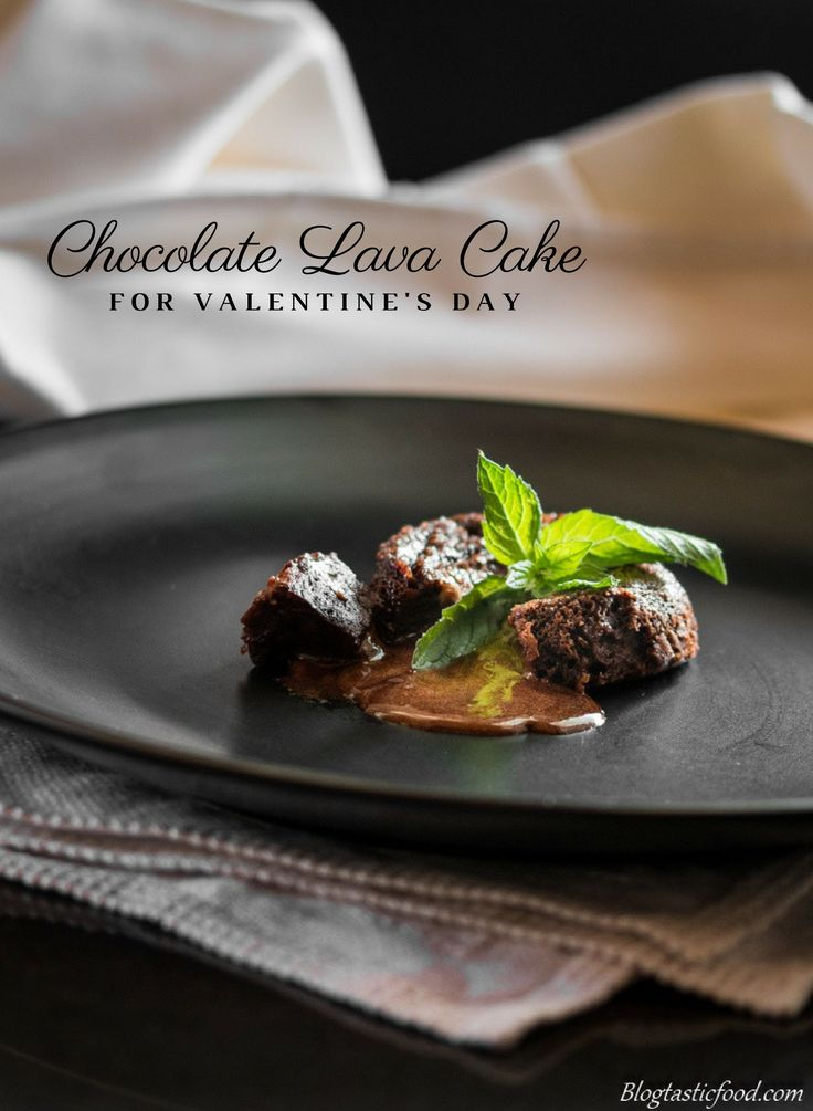 Treat your Valentine with this gooey, super delicious molten chocolate lava cake.