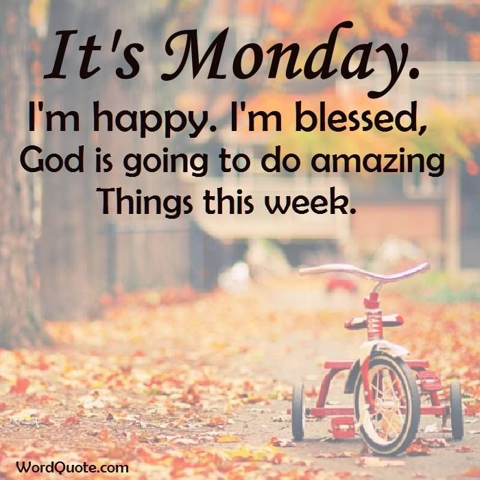 Happy Week Quotes Inspirational: Positive Monday Quotes To Make Your Week Happy