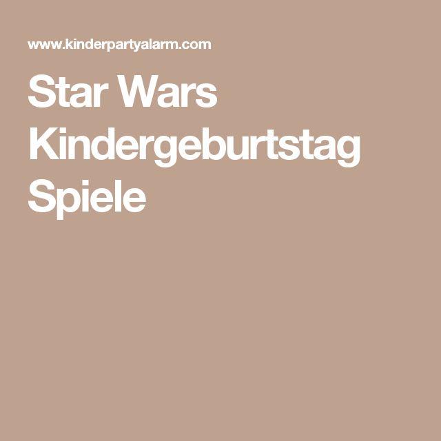 Star Wars Kindergeburtstag Spiele