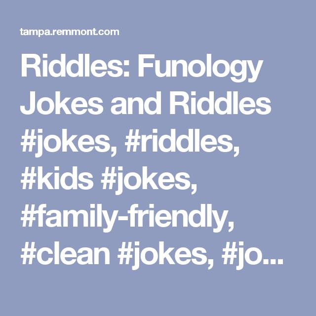 Riddles: Funology Jokes and Riddles #jokes, #riddles, #kids #jokes, #family-friendly, #clean #jokes, #jokes #for #kids, #fun, #funny, #families, #students, #moms, #dads, #riddles #for #kids – Tampa Finance