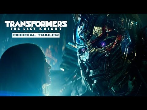 """TRANSFORMERS: THE LAST KNIGHT (June 2017) Official Trailer - """"When  seems lost, a few brave souls can save everything we've ever known."""" 