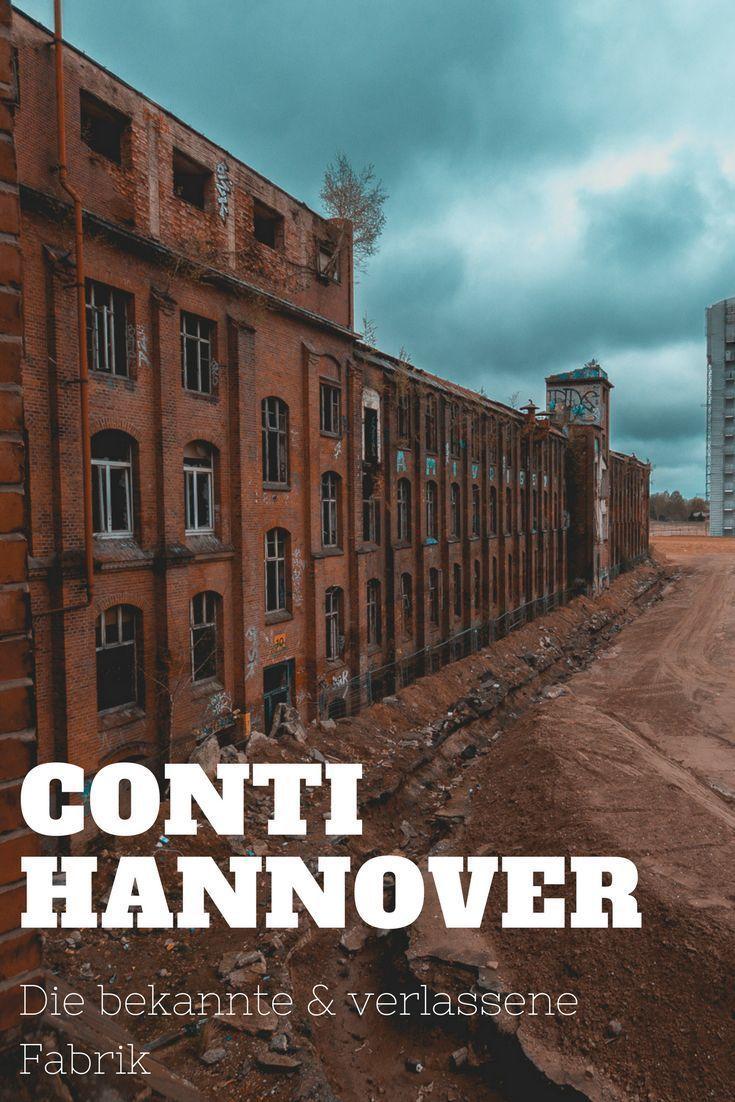 Conti Werk Hannover Limmer Die Verlassene Continental Fabrik