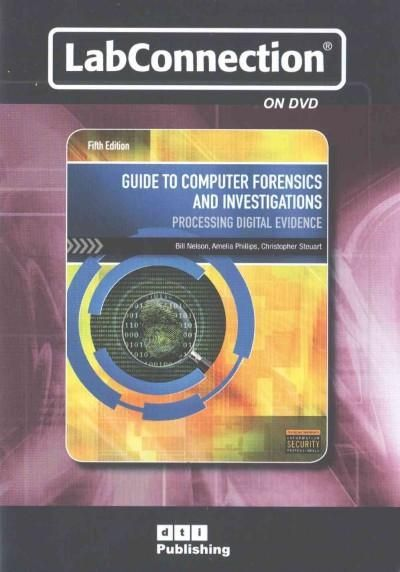 Guide to Computer Forensics and Investigations: Processing Digital Evidence