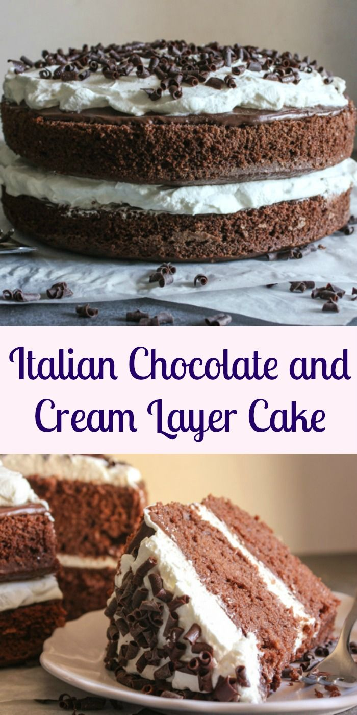 Italian Chocolate and Cream Layer Cake, an easy layer cake dessert, the perfect birthday, valentine's day or any day cake recipe. Decadent and delicious. anitalianinmykitchen.com