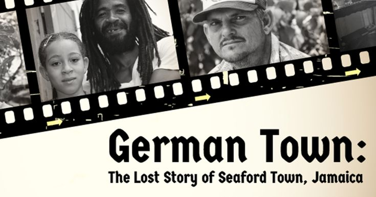 German Town The Lost Story Of Seaford Town Jamaica is a documentary that explores the history of German heritage and history within Westmoreland Jamaica.