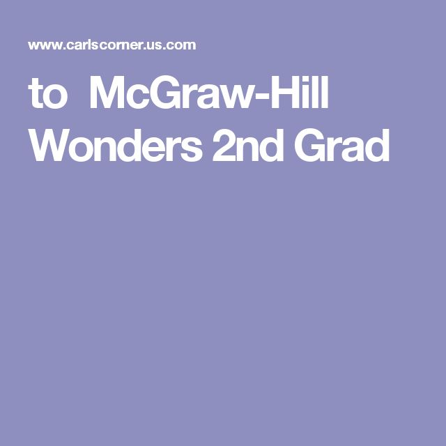 to  McGraw-Hill Wonders 2nd Grad