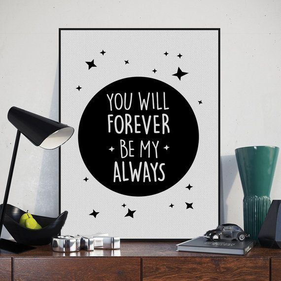 Freeshipping Forever Be My Always Black White Typography Quotes A4 Art Print Poster Wall Picture Canvas Painting No Frame Living Room Decor by TheMildArt via ETSY