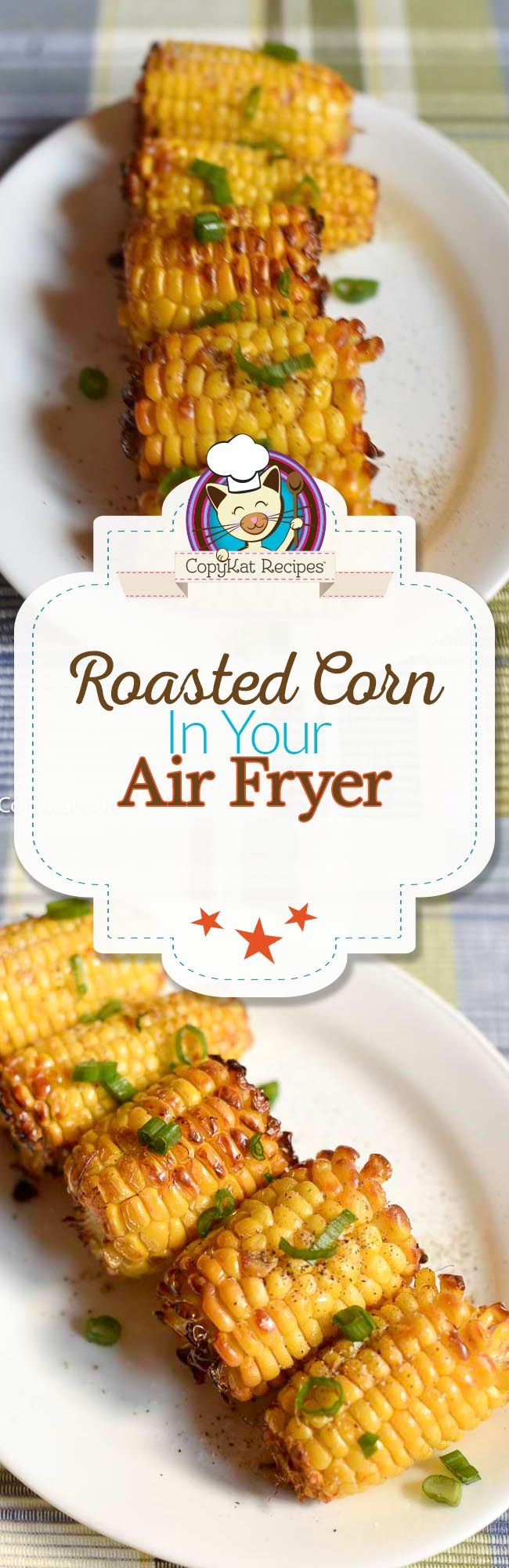 Use your air fryer in a new way!  Make roasted corn in your air fryer today.
