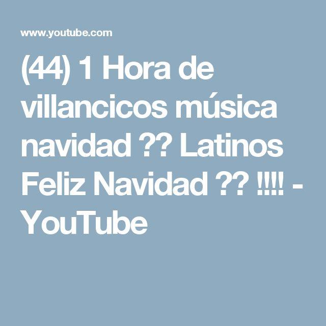 (44) 1 Hora de  villancicos música  navidad ☃❄  Latinos Feliz Navidad ❄☃ !!!! - YouTube