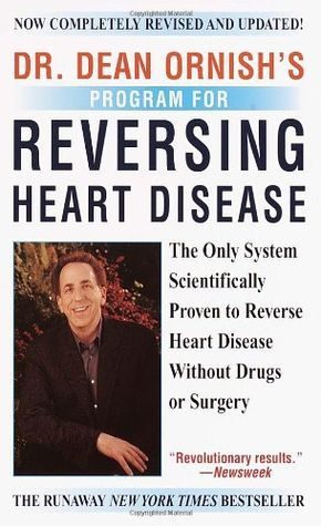 Dr. Dean Ornish is the first clinician to offer documented proof that heart disease can be halted, or even reversed, simply by changing your life ...