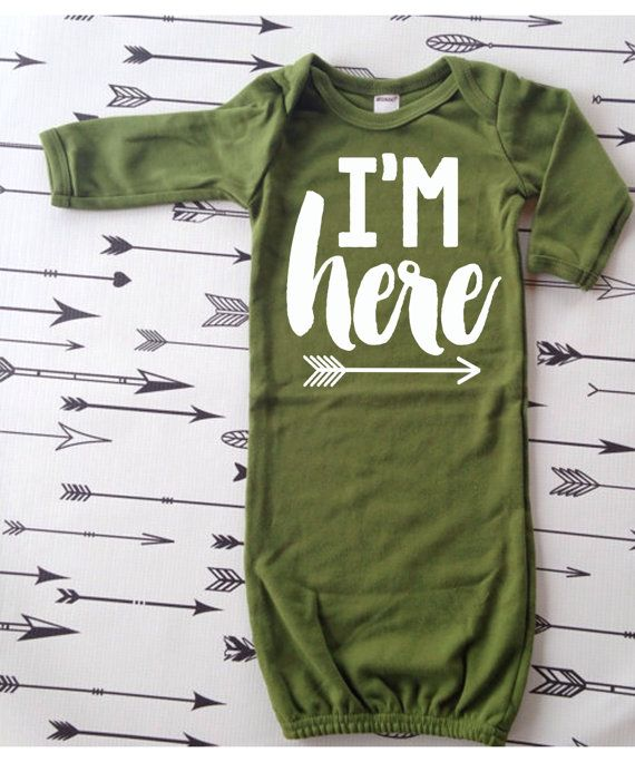 Hey, I found this really awesome Etsy listing at https://www.etsy.com/listing/236297034/infant-sleeper-gown-im-here-hospital