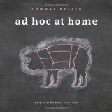 Ad Hoc at Home (Hardcover)By Thomas Keller