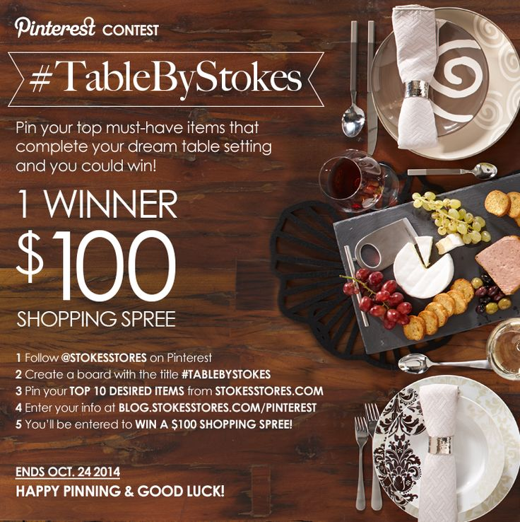 SUBMIT YOUR ENTRY HERE: http://blog.stokesstores.com/pinterest.html #tablebystokes