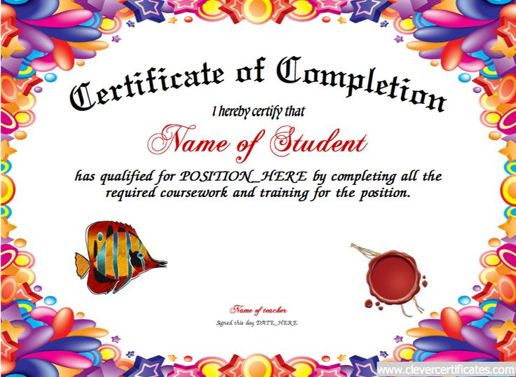 Completion Certificate. Awards to #congratulate, #motivate and encourage #students and #kids. #Free Certificate templates. You can add text, images, borders & backgrounds. Select images from our library or upload your own for a truly original certificate. #teachers #tutors clevercertificates.com