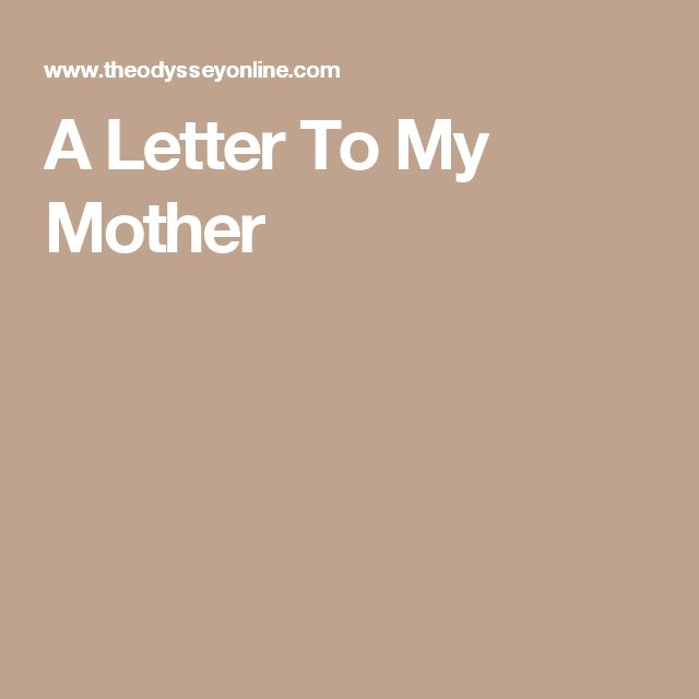The 25 best Letter to my mother ideas on Pinterest