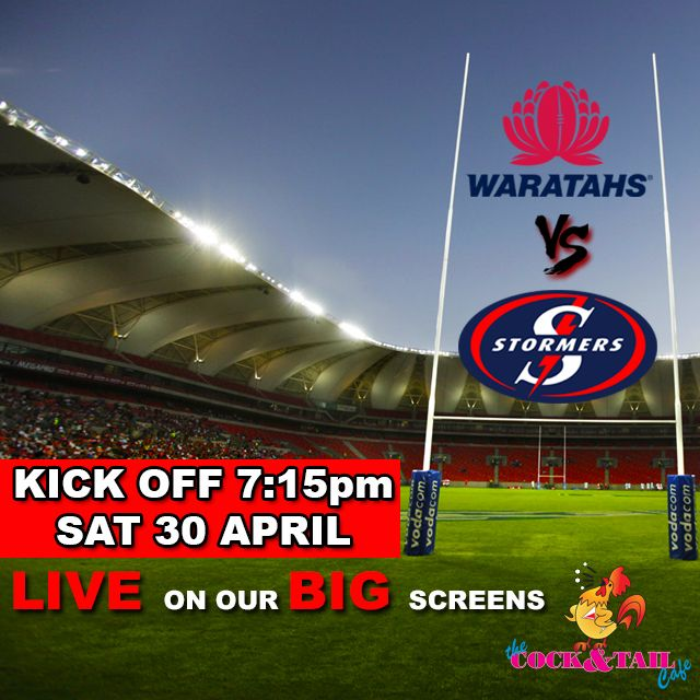 #Stomers VS #Waratahs Live on our BIG screens! Kick off at 7:15pm Sat 30 April #SuperRugby #SSRugby @SuperRugby