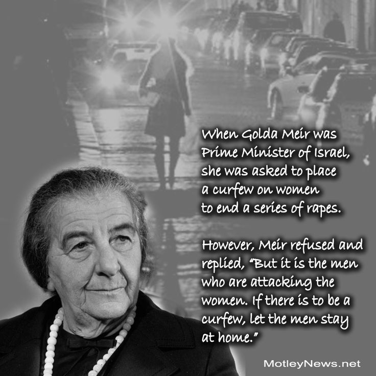 Golda Meir's Perfect Retort To Being Asked To Give Ladies A Curfew, So They'd Stop Getting Assaulted