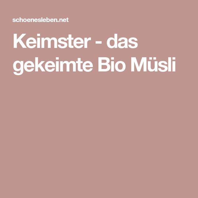 Keimster - das gekeimte Bio Müsli