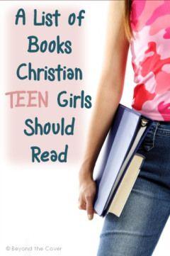 A List of Books Christian Teen Girls Should Read