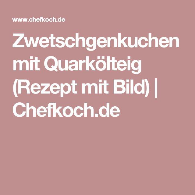 Zwetschgenkuchen mit Quarkölteig (Rezept mit Bild) | Chefkoch.de