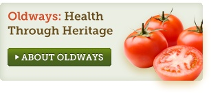 About Oldways: a great nonprofit promoting healthy living through a mediteranean diet & lifestyle.