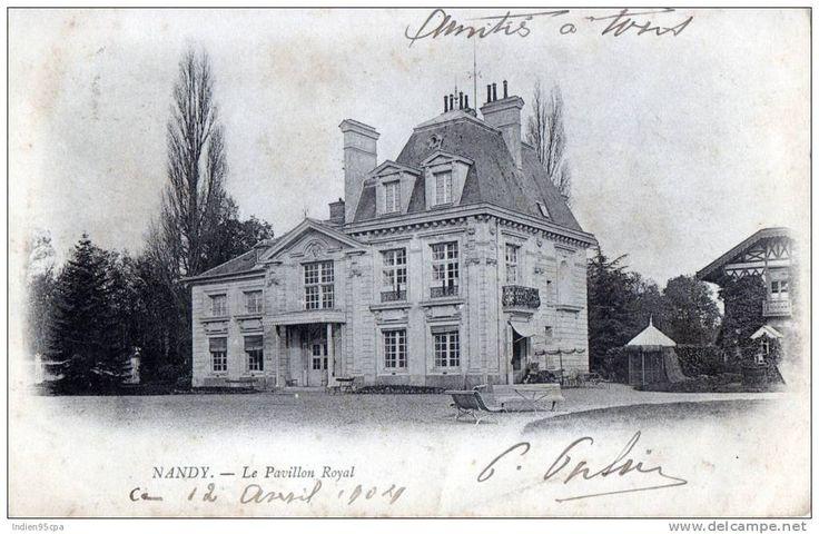 France - 77 Nandy - Le Pavillon Royal - 1904