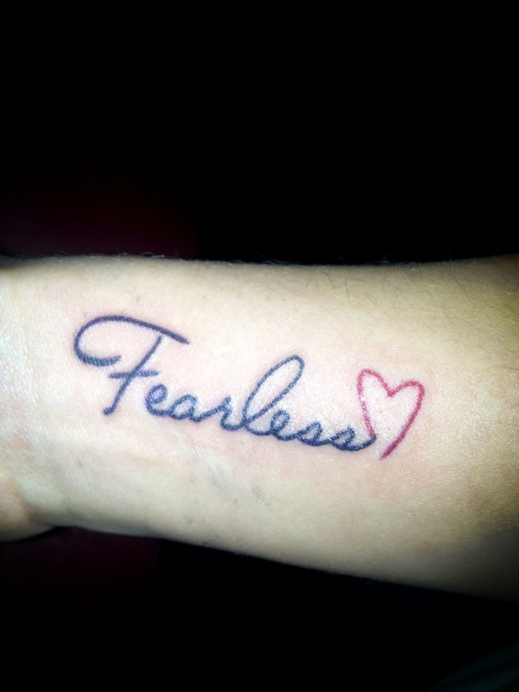 fearless tattoo my first tattoo love the font on it tattoo ideas pinterest tattoo. Black Bedroom Furniture Sets. Home Design Ideas