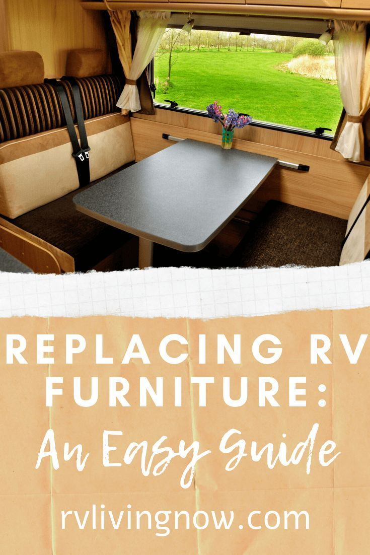 Replacing Rv Furniture An Easy Guide In 2020 Rv Furniture Rv