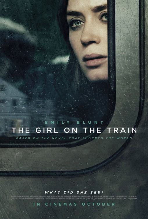 "The Girl on the Train (2016) tagline: ""What did she see?"" directed by: Tate Taylor starring: Rebecca Ferguson, Emily Blunt, Haley Bennett, Luke Evans"