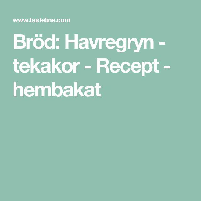 Bröd: Havregryn - tekakor - Recept - hembakat