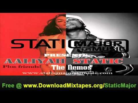 Static Major - More Than a Woman Aaliyah Demo