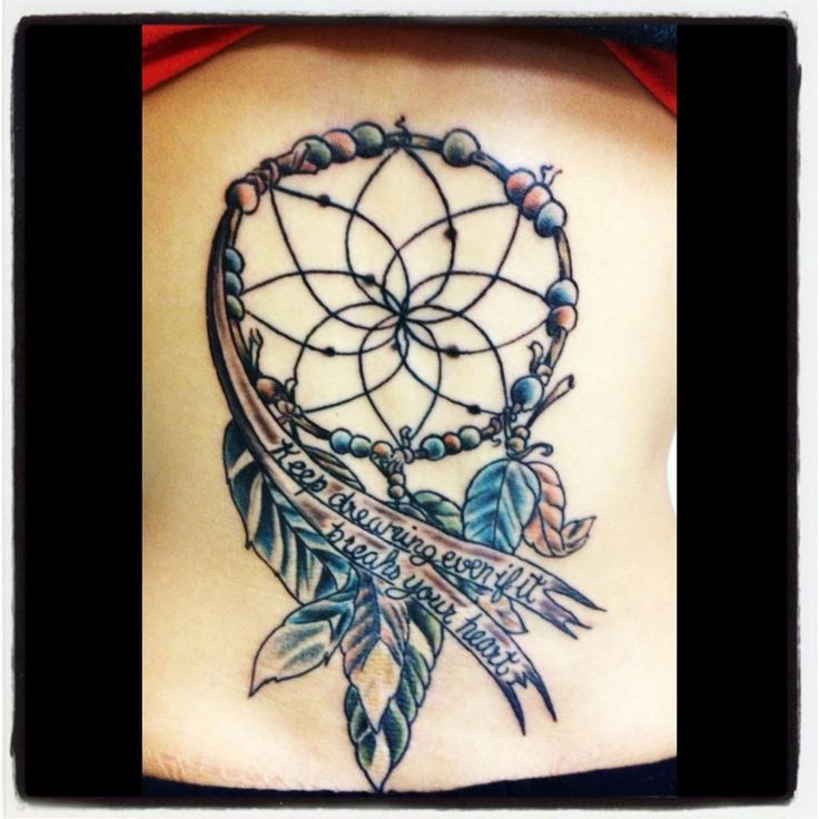 Keep dreaming even if it breaks your heart dream catcher for Country music tattoos
