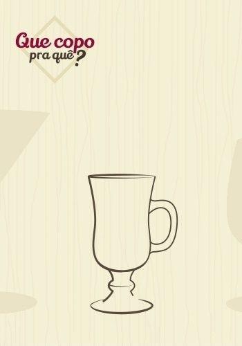 Taça irish coffee: a taça é usada originalmente para tomar o coquetel Irish Coffee que mistura café, uísque irlandês, açúcar e chantilly, no entanto, pode servir outras bebidas quentes. Sua alça lateral evita o contato da mão com o vidro quente e a pequena haste impede a perda de calor