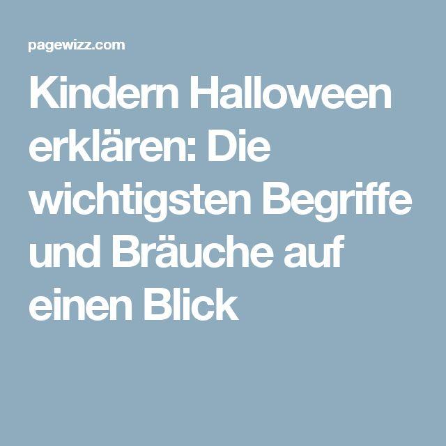 Kindern Halloween erklären: Die wichtigsten Begriffe und Bräuche auf einen Blick