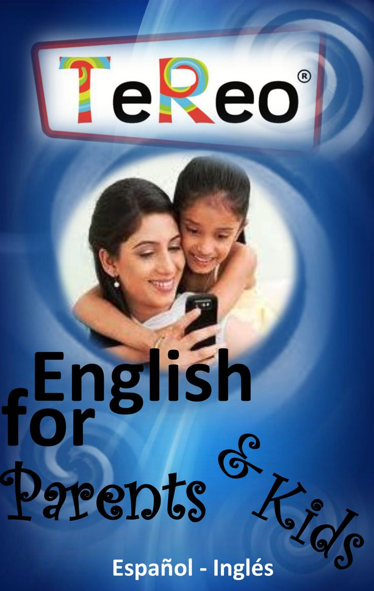 TE REO APPS Daily talk for Parents and Kids. English/ Spanish.