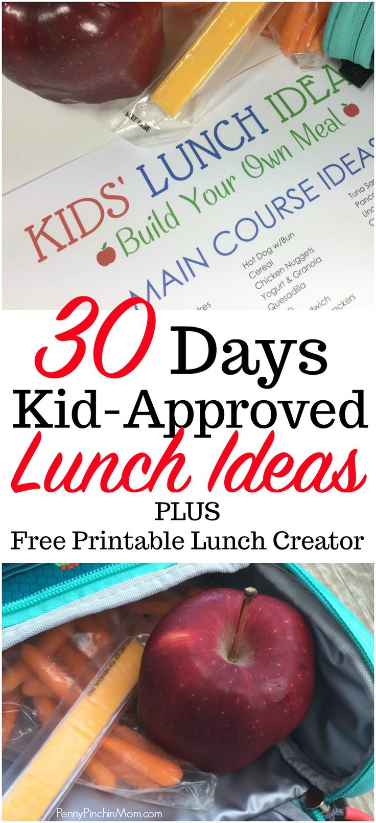 30 days of kid-approved lunch ideas PLUS a  FREE printable lunch creator!