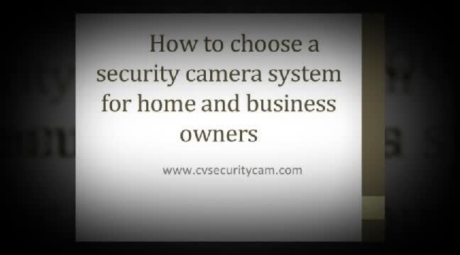 How to Choose a Security Camera System for Your Home