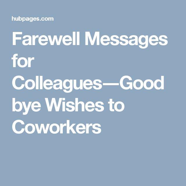 17 Best ideas about Farewell Message on Pinterest ...