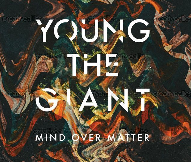 {Young the Giant}  Poster design cover by: Alex Sattler Please Vote for him at creativeallies.com