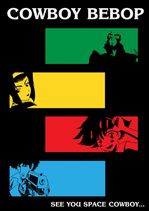 Cowboy Bebop - Jet, Faye, Ed, and Spike. Just started watching this anime, recommended to me by my friend. I'm really liking it! I especially like the music.