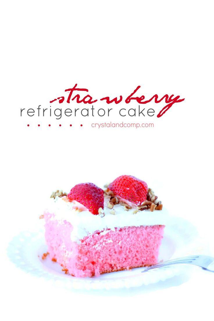 Cake Recipes: Strawberry Refrigerator Cake