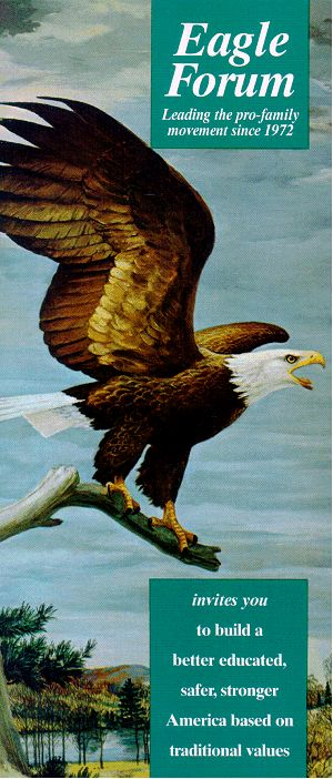 Phyllis Schlafly's The Eagle Forum