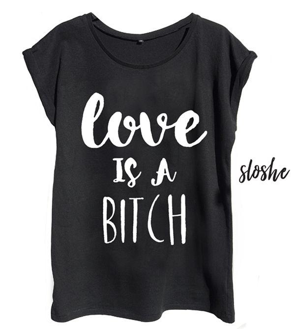Love is a bitch, czarny bawełniany t-shirt