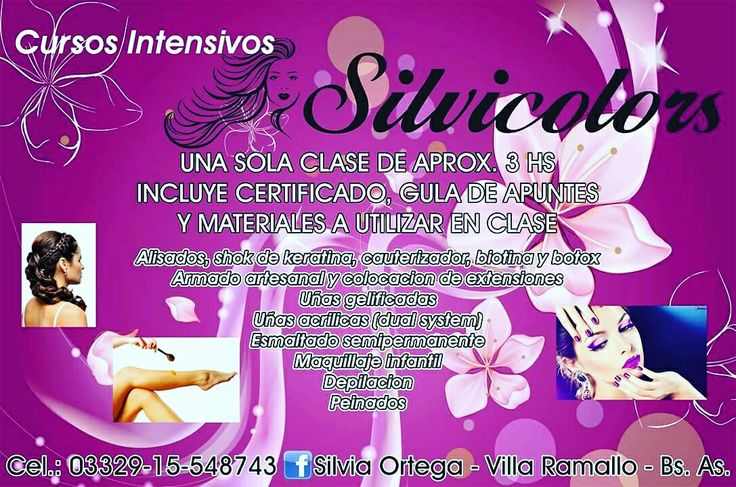 Cursos Intensivos en ShowRoom Center SilviColors Villa Ramallo 0332915548743 Facebook: Silvia Ortega.