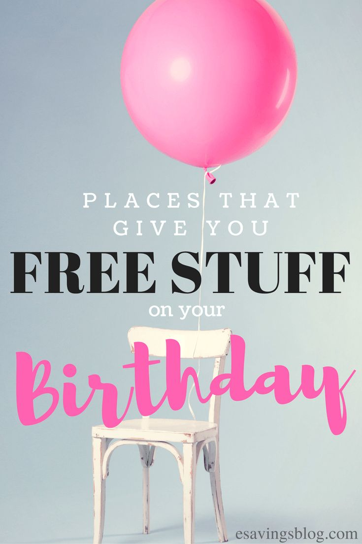 Free Birthday Stuff ~ Best freebies on your birthday ideas pinterest free stuff