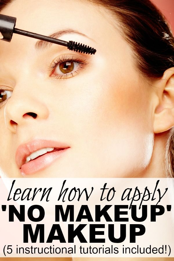 How To Apply 'no Makeup' Makeup