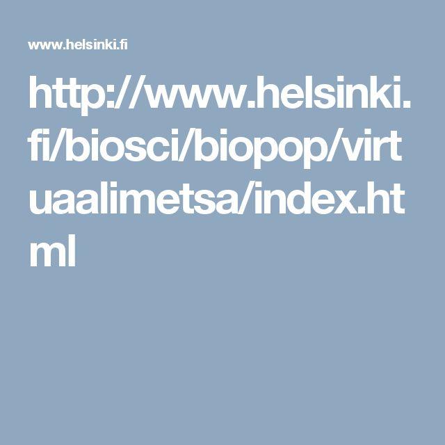http://www.helsinki.fi/biosci/biopop/virtuaalimetsa/index.html
